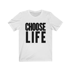 Choose Life Cotton Unisex T-shirt