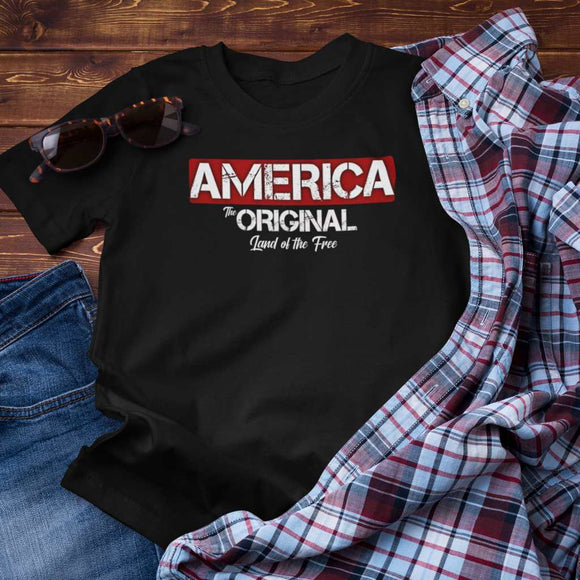 America The Original Land of the Free Unisex T-shirt
