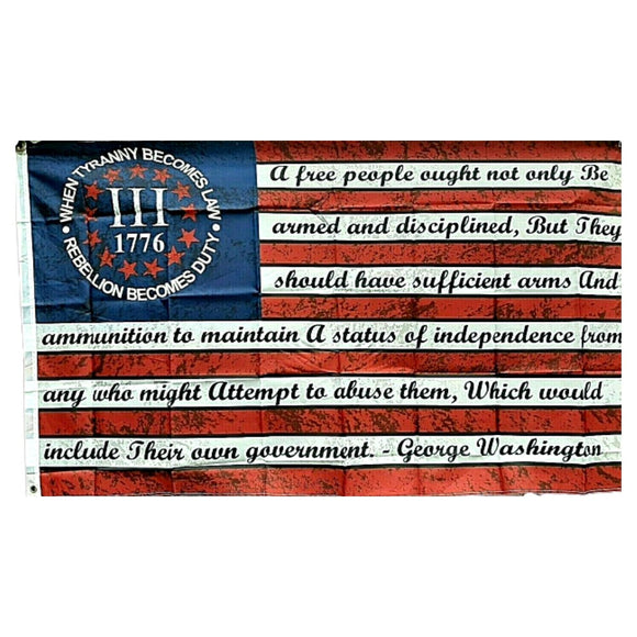 Betsy Ross III 1776 When Tyranny Becomes Law Washington Arms 3'x5' 100D Rough Tex® Flag