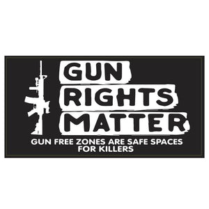 Gun Rights Matter Gun Free Zones Are Safe Spaces for Killers Weatherproof Sticker