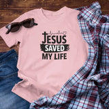 Jesus Saved My Life Unisex T-Shirt