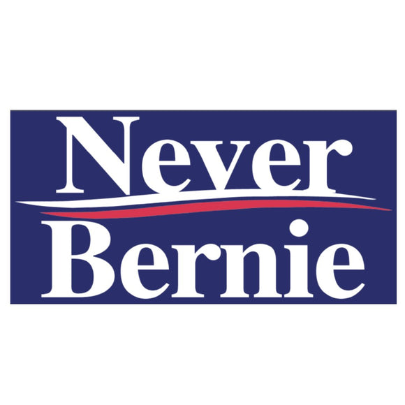 Never Bernie Weatherproof Bumper Sticker