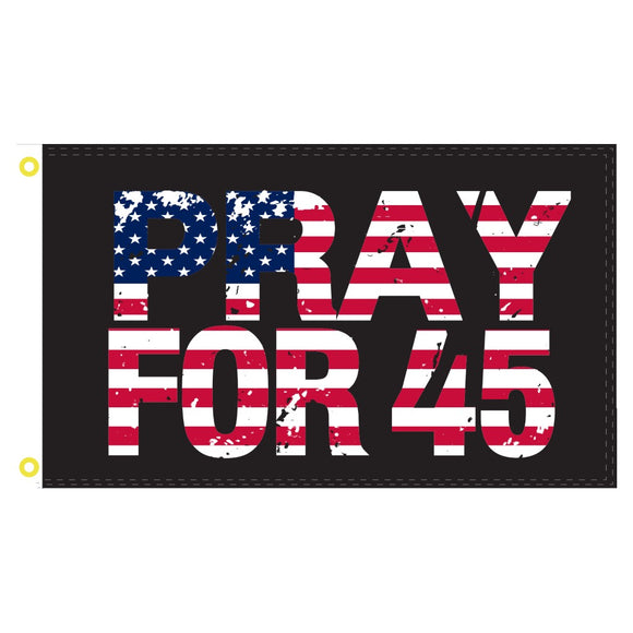 Pray for 45 Patriotic Double-Sided 100D Rough Tex® Flag