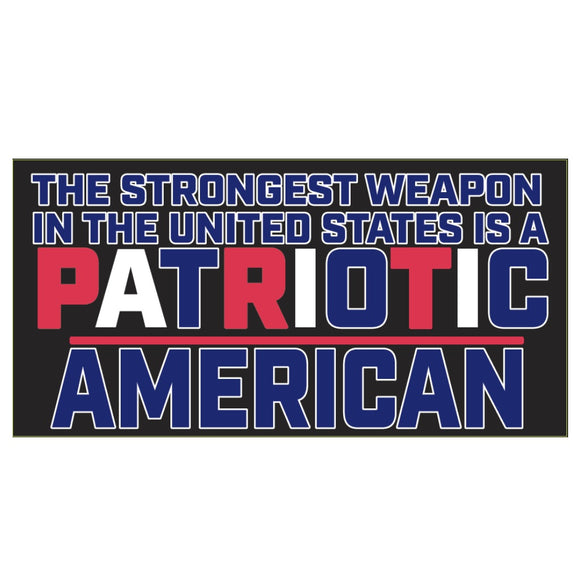 The Strongest Weapon in the United States is a Patriotic American Sticker