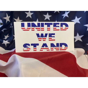 United We Stand (Red, White & Blue) Patriotic Sticker
