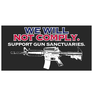 We Will Not Comply Weatherproof Sticker