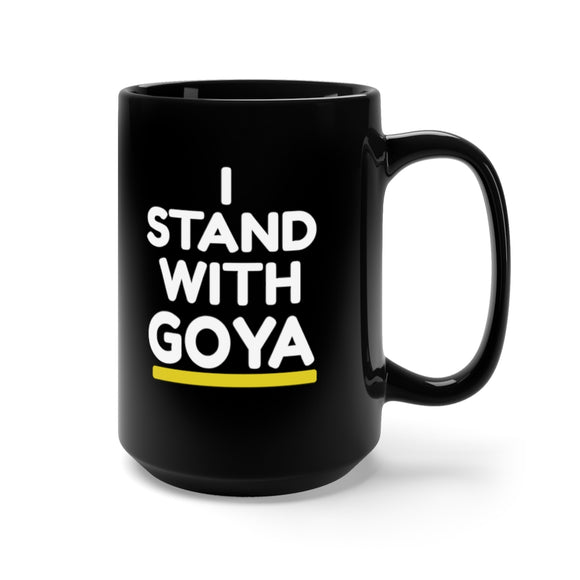 I Stand with GOYA Ceramic Mug 15oz