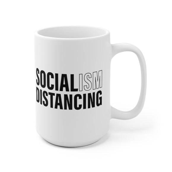 Socialism Distancing White Ceramic Mug (11oz or 15oz)