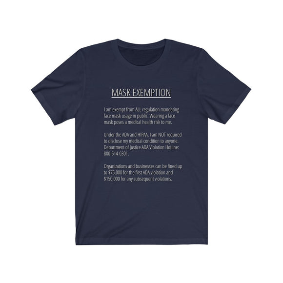 Mask Exemption (Front and Back Design) Unisex T-shirt