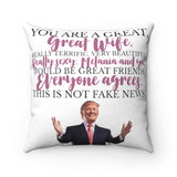 Trump: You're A Great Wife Spun Polyester Square Pillow (4 Sizes)
