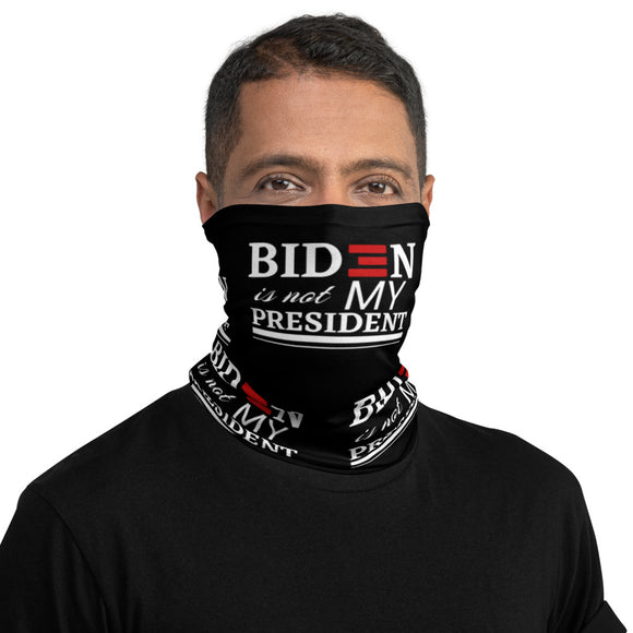 Biden is not my President Unisex Neck Gaiter