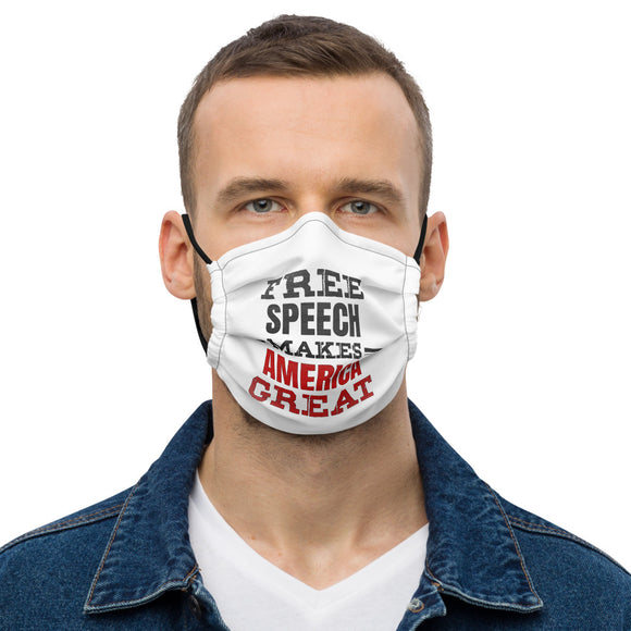 Free Speech Makes America Great Premium Mask