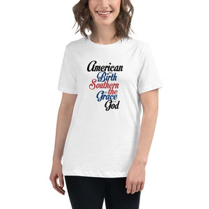 American By Birth Southern By The Grace Of God Women's Relaxed T-Shirt - Flag and Cross