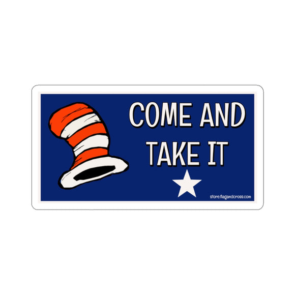 Come and Take It Sticker (4 Sizes)