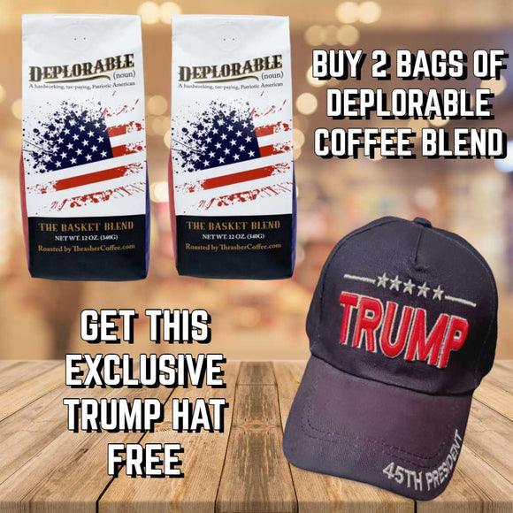 Buy 2 Deplorables Coffee Blend, Get Exclusive Trump Hat Free