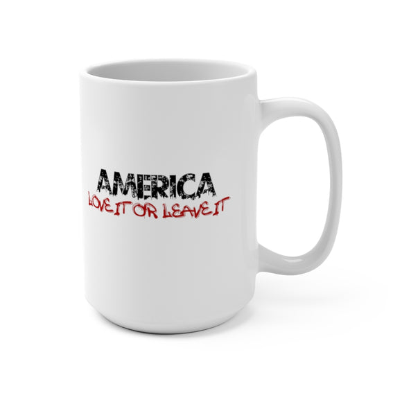 America Love it or Leave it Mug