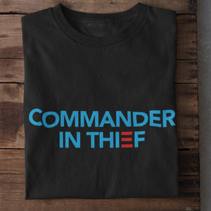 Commander in Thief Unisex Cotton T-Shirt (Biden Parody)
