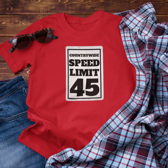 Countrywide Speed Limit 45 Unisex T-Shirt
