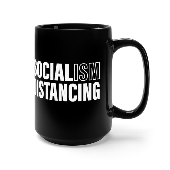 Socialism Distancing Ceramic Black Mug 15oz