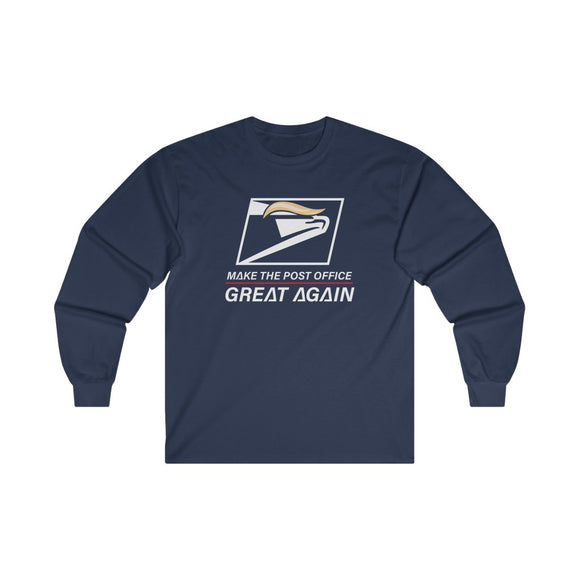 Make the Post Office Great Again Long Sleeve Unisex Tee