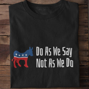 Do as we say not as we do Unisex Heavy Cotton Tee