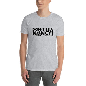 Don't Be A Nancy Cotton Unisex T-Shirt - Flag and Cross
