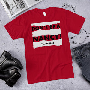 Don't Be A Nancy Unisex T-Shirt (Made in the USA) - Flag and Cross