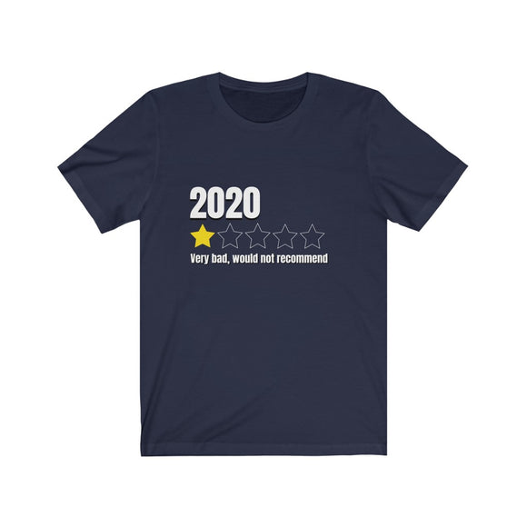2020 (1 Star) Very Bad, Would Not Recommend Unisex Cotton T-Shirt