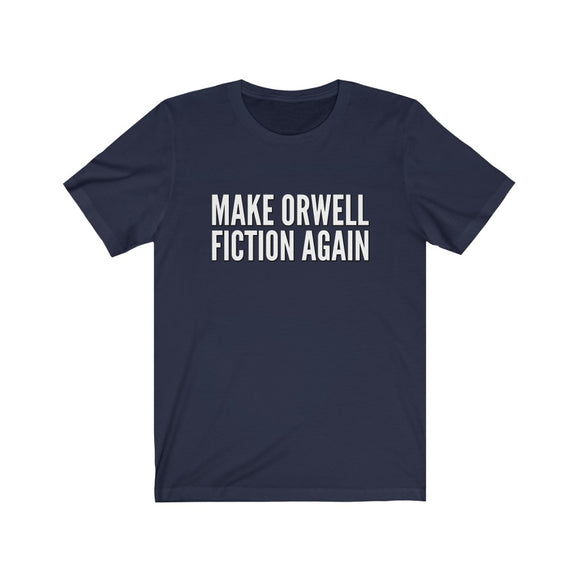 Make Orwell Fiction Again Unisex Cotton T-Shirt