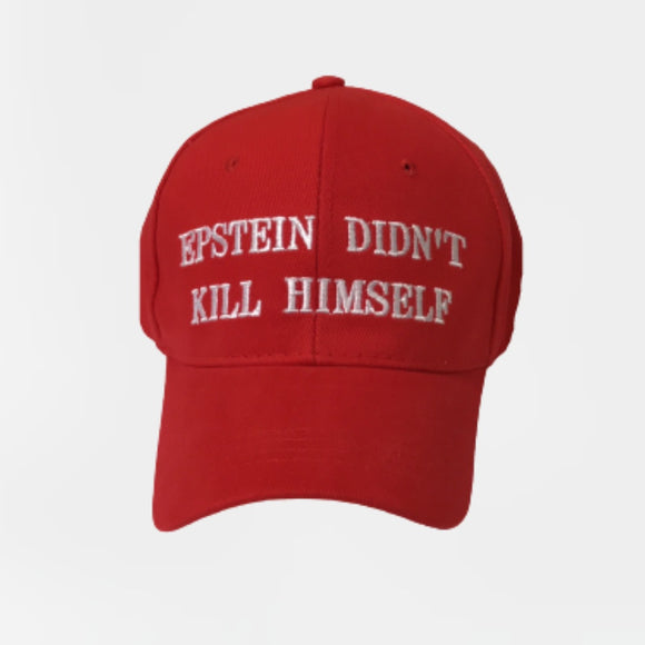 Epstein Didn't Kill Himself (Red) Embroidered Hat