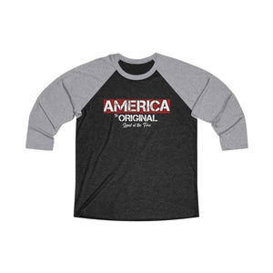 America: The Original Land of the Free Unisex Raglan T-shirt