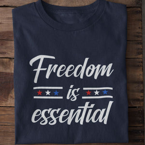 Freedom is Essential Cotton Unisex T-shirt