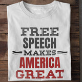 Free Speech Makes America Great Unisex T-Shirt