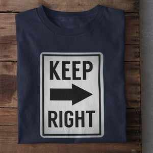 Keep Right Unisex Cotton T-Shirt