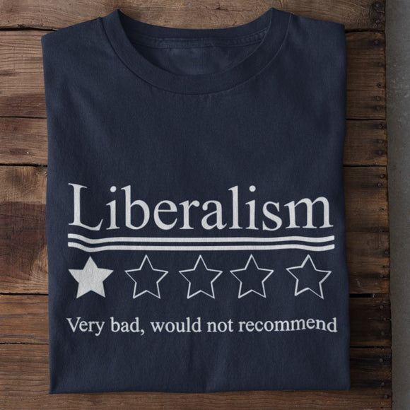 Liberalism Very Bad, Would Not Recommend (1 Star) Unisex Heavy Cotton T-shirt