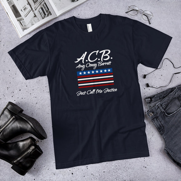A.C.B. Amy Coney Barrett Just Call Me Justice Unisex T-shirt