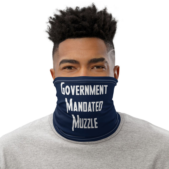 Government Mandated Muzzle Face and Neck Gaiter