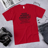 What Are We Offended About Today Unisex T-Shirt (Made in the USA)