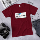 Take The Red Pill (Twitter Elon Musk) Cotton Unisex T-Shirt