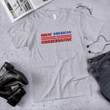 Great American Conservative Cotton Unisex T-Shirt