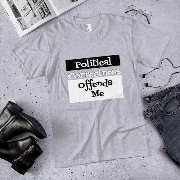 Political Correctness Offends Me Cotton Unisex T-Shirt