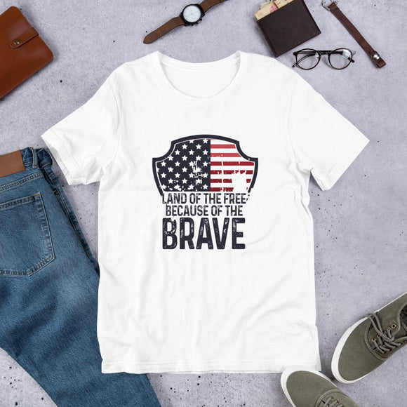 Land Of The Free Because Of The Brave Short-Sleeve Unisex T-Shirt