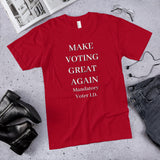 Make Voting Great Again (Mandatory Voter I.D.) Cotton Unisex T-Shirt