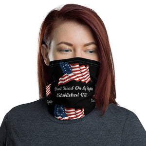 "Betsy Ross Flag ""Don't Tread On My Rights Established 1776"" Face and Neck Gaiter"