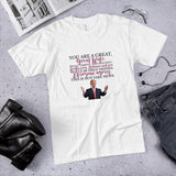 "Trump ""You Are a Great Wife"" Cotton T-Shirt"