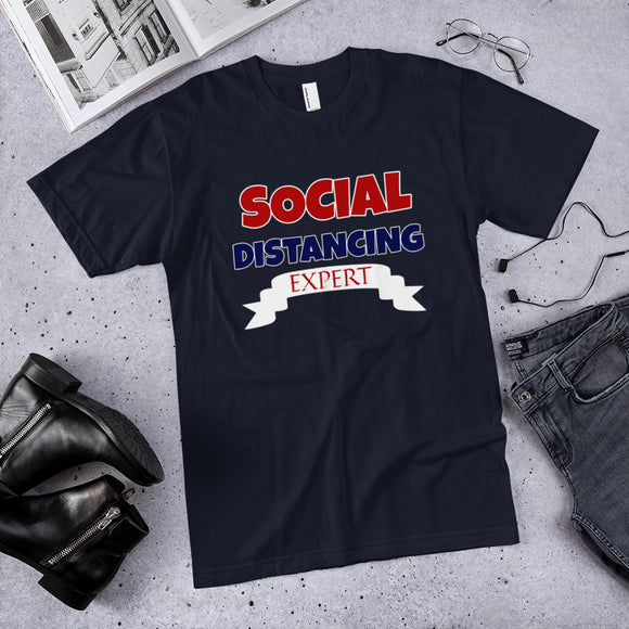 Social Distancing Expert Cotton Unisex T-Shirt (Made in the USA)