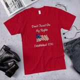 Don't Tread on My Rights Betsy Ross Flag Established 1776 Cotton Unisex T-Shirt