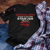 Socialism, Where Everyone Starves Equally Unisex T-Shirt