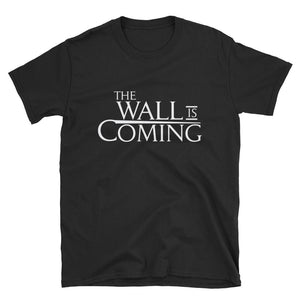 The Wall Is Coming Short-Sleeve Unisex T-Shirt - Flag and Cross