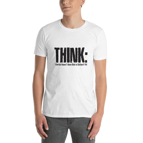 Think: Liberals Haven't Been Able to Outlaw It Yet Short-Sleeve Unisex T-Shirt - Flag and Cross